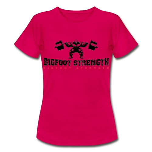Bigfoot Strength 1 - Women's T-Shirt
