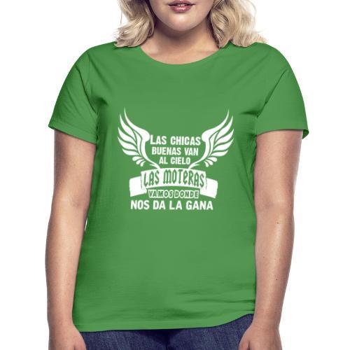 Las chicas buenas van al cielo - Camiseta mujer