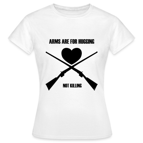 Arms are for hugging - Dame-T-shirt