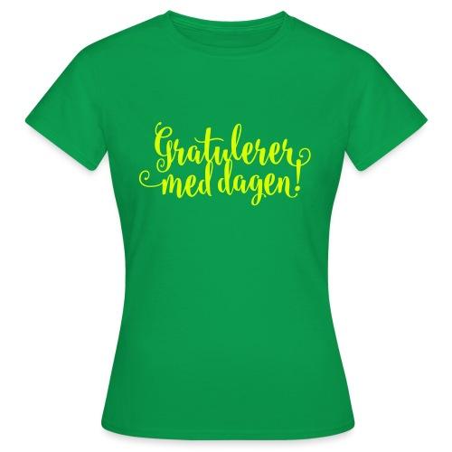 Gratulerer med dagen! - plagget.no - T-skjorte for kvinner