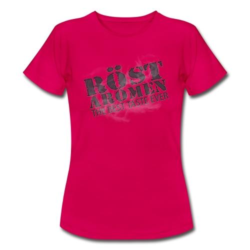 Röstaromen - Frauen T-Shirt