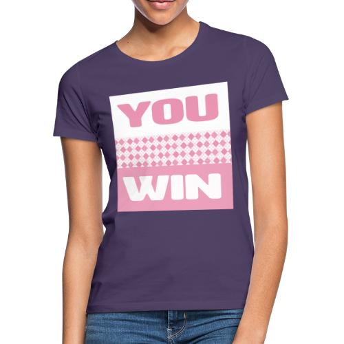 you win 25 - Women's T-Shirt