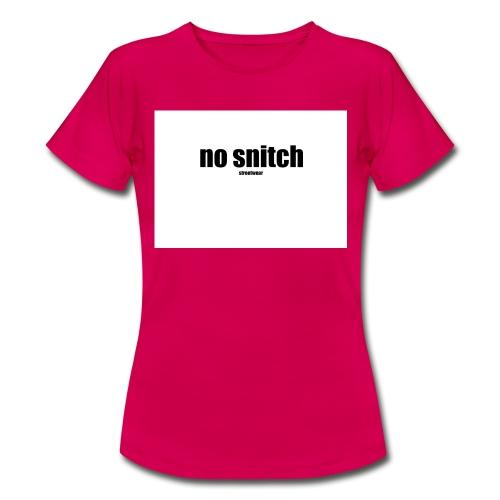 no snitch - Maglietta da donna