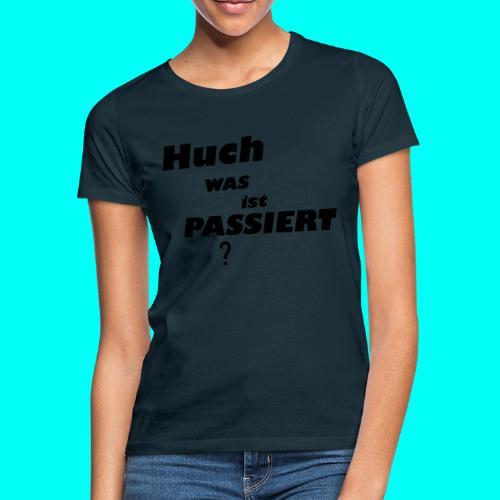 Huch Kollektion - Frauen T-Shirt