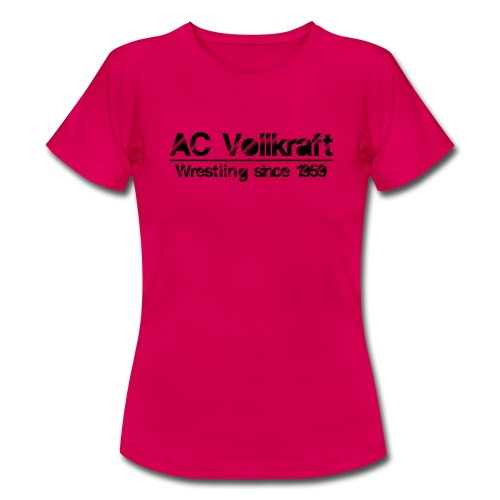 Ac Vollkraft - Wrestling since 1959 - Frauen T-Shirt