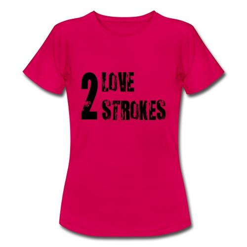 Love 2 Strokes - Maglietta da donna