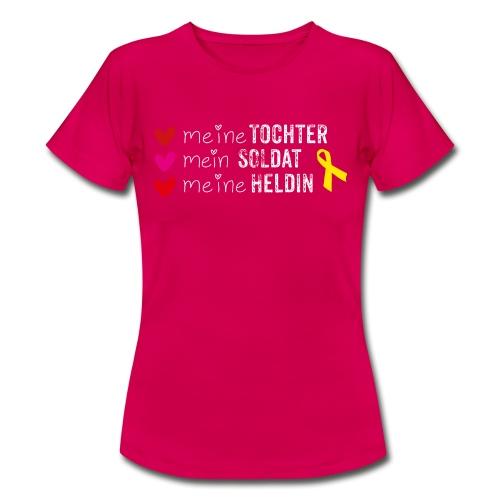 Meine Tochter Soldat Heldin weiss - Frauen T-Shirt