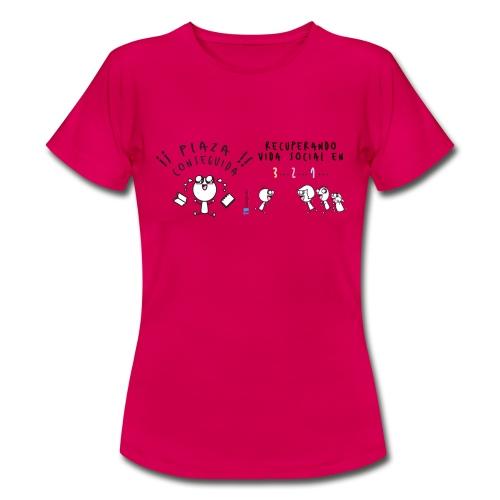 Plaza conseguida: Recuperando vida social en 3 2 1 - Camiseta mujer