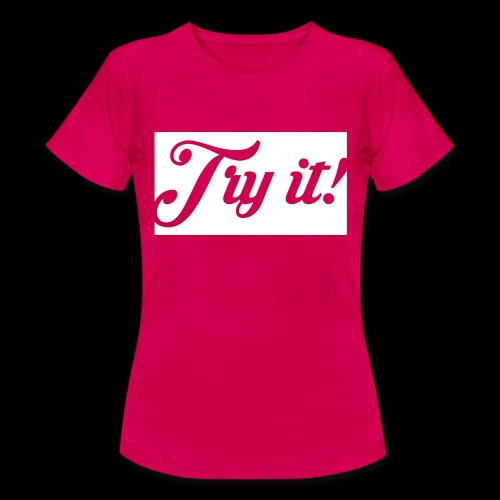 TRY IT! / INTENTALO! - Camiseta mujer