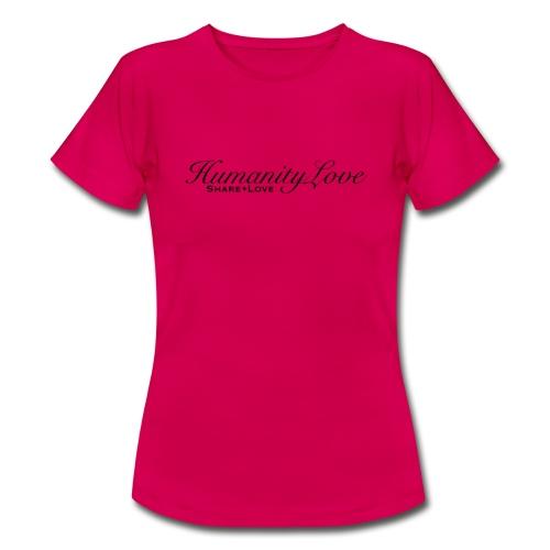 Humanity love - Frauen T-Shirt