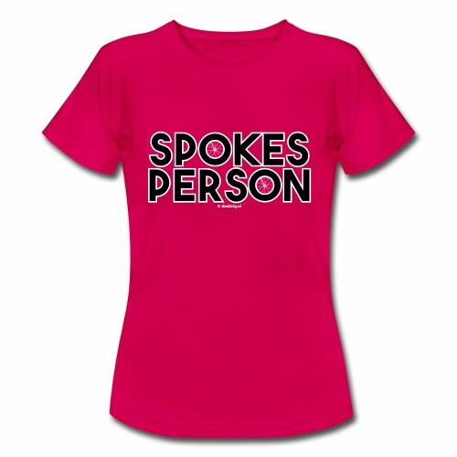 Spokes Person - Vrouwen T-shirt
