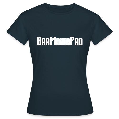BarManiaPro - Women's T-Shirt