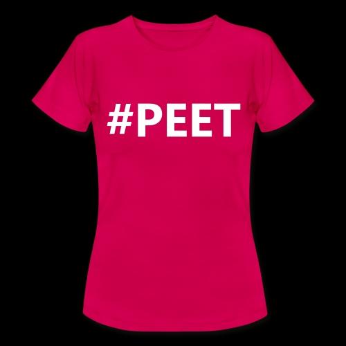 #PEET NO BOX - Vrouwen T-shirt