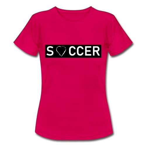 Soccer Heart - Frauen T-Shirt