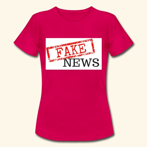 fake news - Women's T-Shirt