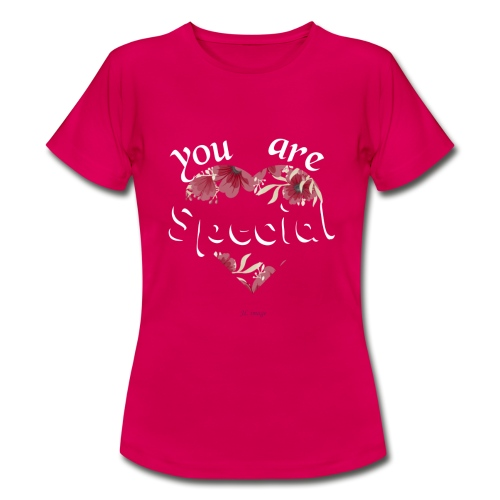 You are special - Camiseta mujer