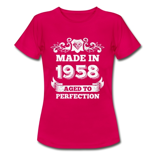 60th Birthday gift Made in 1958 Aged to Perfection - Women's T-Shirt