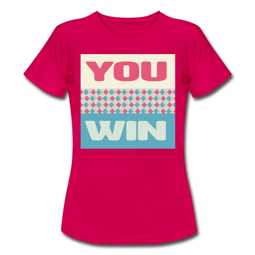 you win 8 - Women's T-Shirt