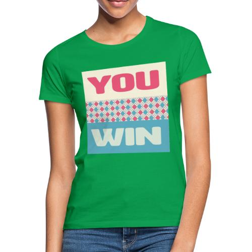 you win 8 - Women's T-Shirt