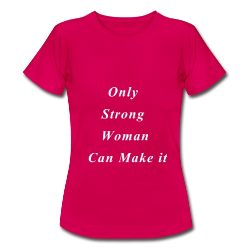 STRONG WOMAN - T-shirt Femme