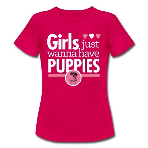 Girls Wanna Have Puppies - Frauen T-Shirt