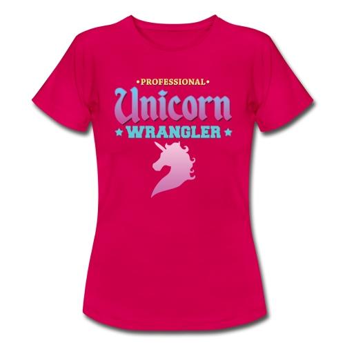 Professional Unicorn Wrangler - Women's T-Shirt
