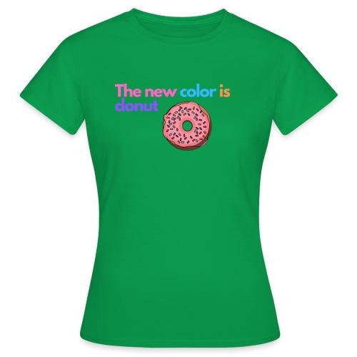 Donut color - Women's T-Shirt