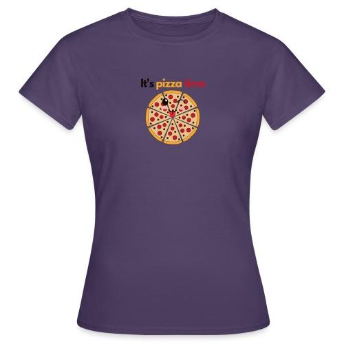 pizza time - Women's T-Shirt