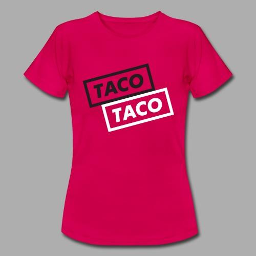 TacoTaco - Dame-T-shirt