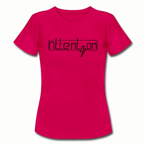 attention - Vrouwen T-shirt