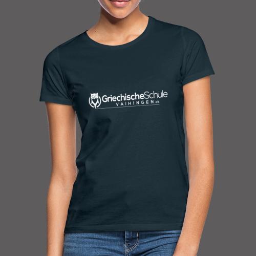 Griechische Schule Vaihingen e.V. - Frauen T-Shirt