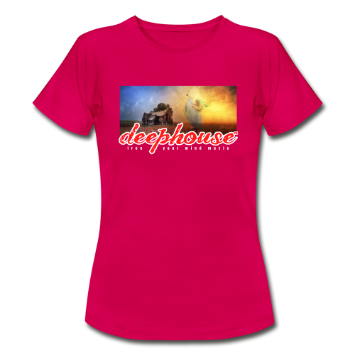 deep house - Frauen T-Shirt