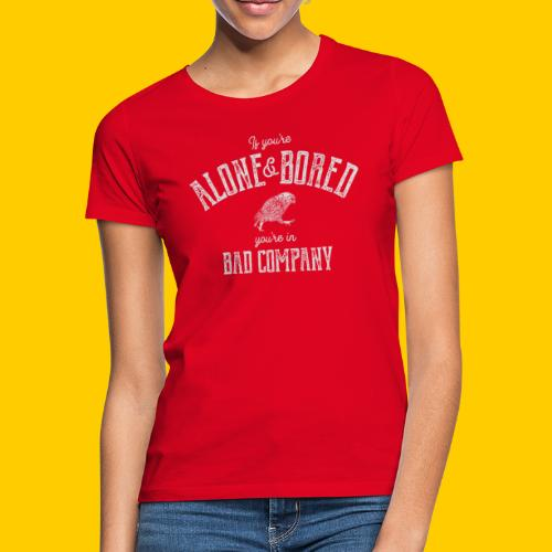 Alone and bored - T-shirt dam