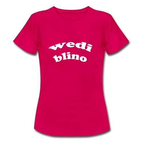 wedi blino - Women's T-Shirt