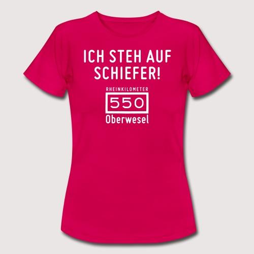 Ich steh auf Schiefer - Frauen T-Shirt