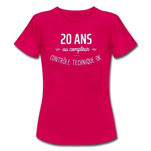 20 ans au compteur - T-shirt Femme