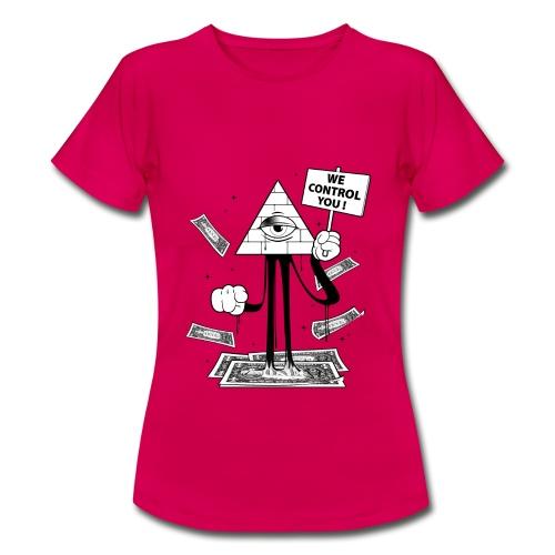 We Control You - Conspiration Design - T-shirt Femme