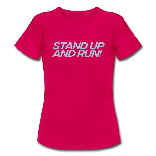 Stand up - Frauen T-Shirt
