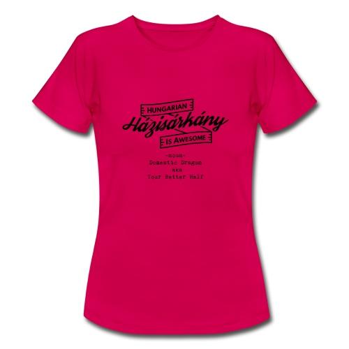 Házisárkány - Hungarian is Awesome (black fonts) - Women's T-Shirt