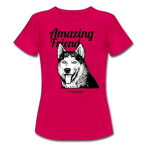 Amazing Friend - Frauen T-Shirt