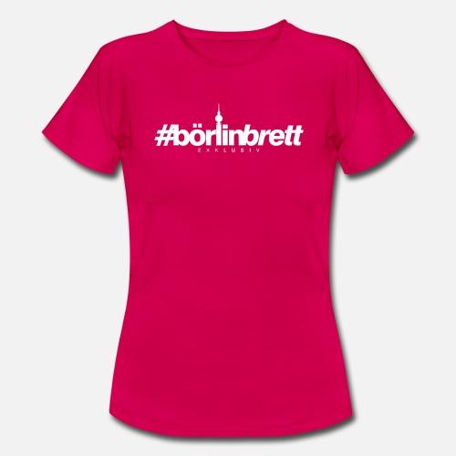 börlinbrett - Frauen T-Shirt