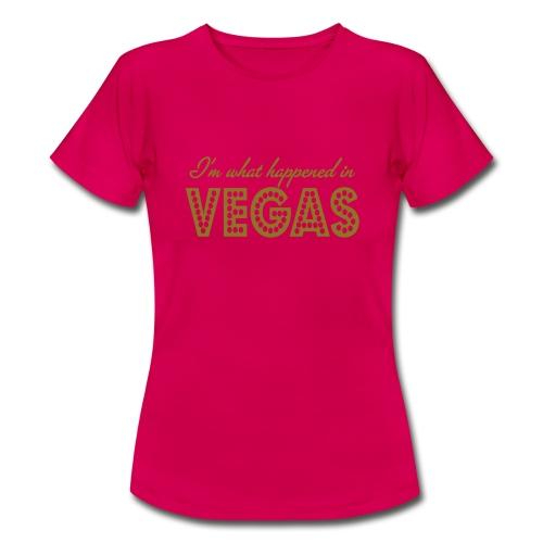 i'm what happened in vegas - Women's T-Shirt
