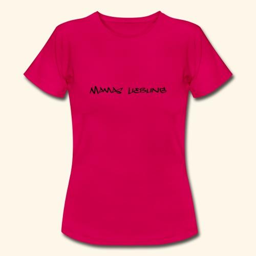 Mamas Liebling - Frauen T-Shirt
