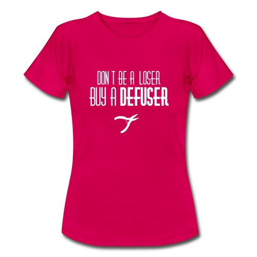 Don't Be a Loser - T-shirt dam