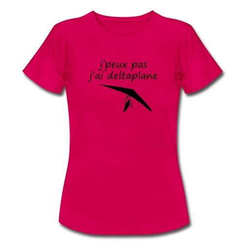 j peuxpas j'ai deltaplane - T-shirt Femme