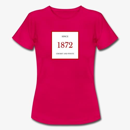 Since 1872 - Women's T-Shirt