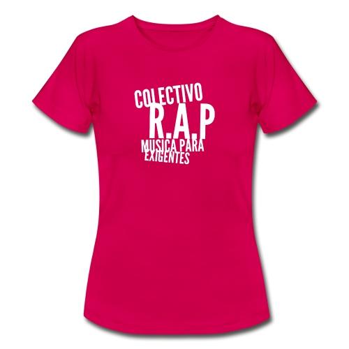SOLO PARA AMANTES DEL RAP// Colectivo R.A.P - Camiseta mujer