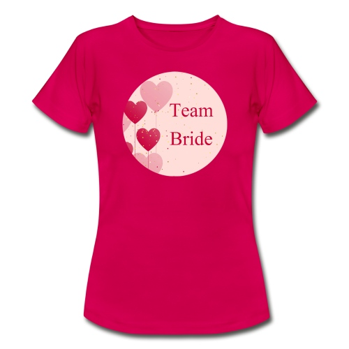 Team Bride Heart pink - Frauen T-Shirt