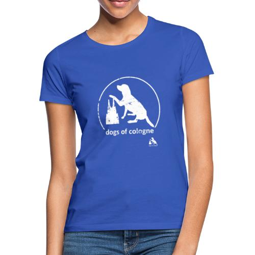 Dogs of Cologne - das Original! - Frauen T-Shirt