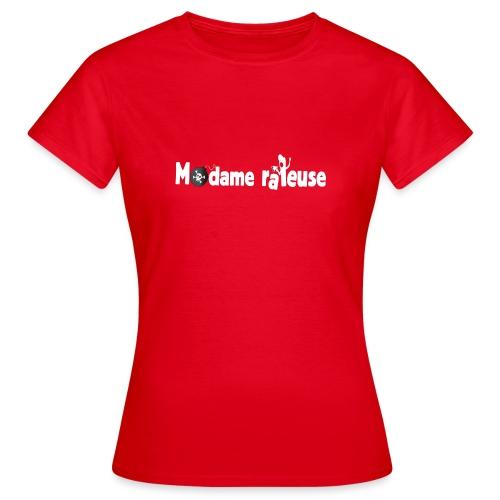 madame râleuse - T-shirt Femme